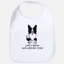 Life Is Better With A Border Collie Bib