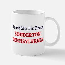 Trust Me, I'm from Souderton Pennsylvania Mugs
