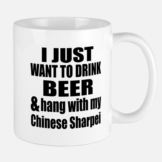 Hang With My Chinese Sharpei Mug