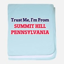 Trust Me, I'm from Summit Hill Pennsy baby blanket