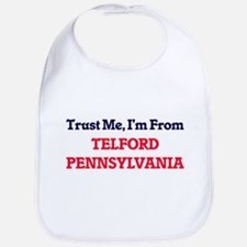 Trust Me, I'm from Telford Pennsylvania Bib