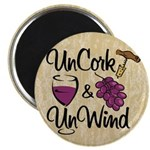 UnCork & UnWind Magnet