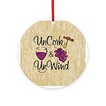 UnCork & UnWind Ornament (Round)