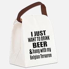 Hang With My Belgian Tervuren Canvas Lunch Bag