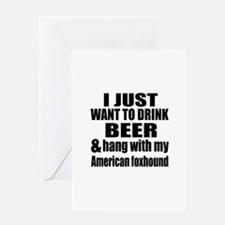 Hang With My American foxhound Greeting Card