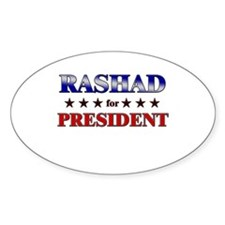 RASHAD for president Oval Decal