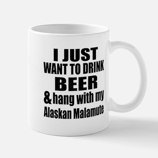 Hang With My Alaskan Malamute Mug
