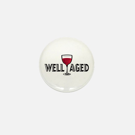 Well Aged Mini Button