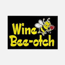 Wine Bee-Otch Rectangle Magnet