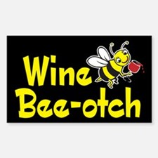 Wine Bee-Otch Rectangle Decal