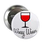 Winey Winer Button