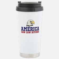 CAW CAW BITCHES Travel Mug