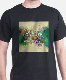 Conquer the World T-Shirt