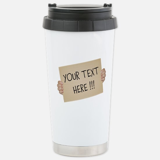 Cardboard Sign Template Stainless Steel Travel Mug