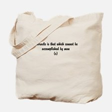 Poem about life and miracles Tote Bag