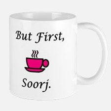 But First Soorj Mug