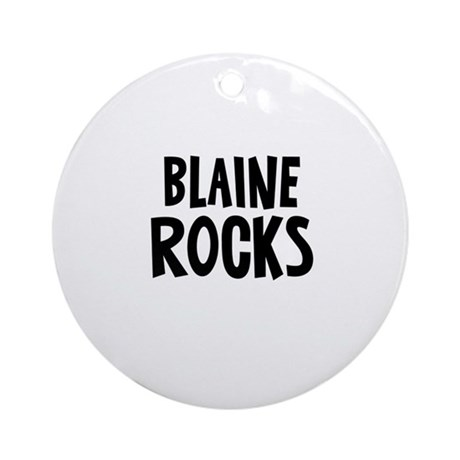 Blaine Rocks Ornament (Round)