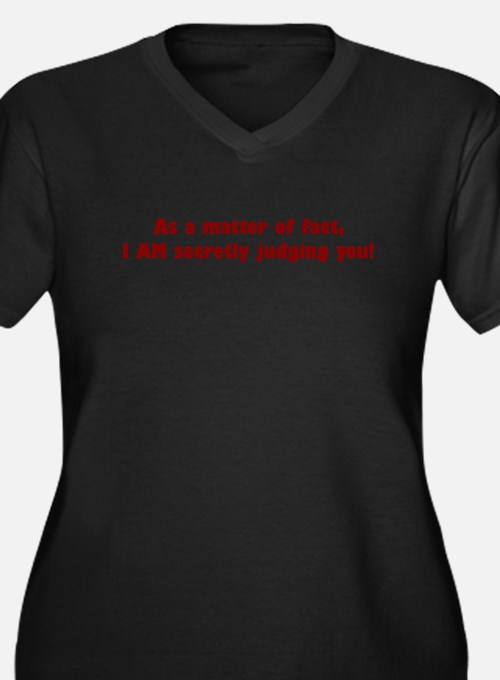 secretlyjudging Plus Size T-Shirt