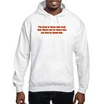 Pay Heed to Those who Seek Go Hooded Sweatshirt