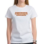 Pay Heed to Those who Seek Go Women's T-Shirt