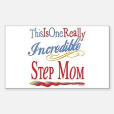 Incredible Step Mom Rectangle Decal