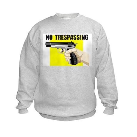 NO TRESPASSING Kids Sweatshirt