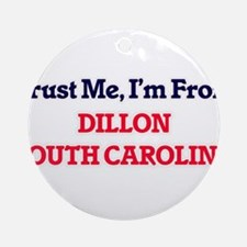 Trust Me, I'm from Dillon South Car Round Ornament