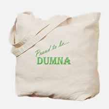 Dumna Tote Bag