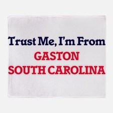 Trust Me, I'm from Gaston South Caro Throw Blanket