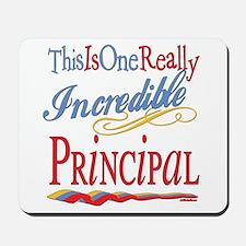 Incredible Principal Mousepad