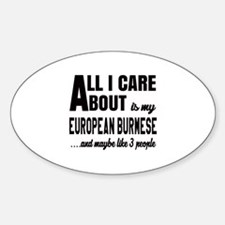 All I care about is my European Bur Decal