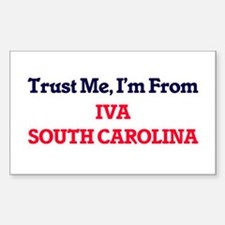 Trust Me, I'm from Iva South Carolina Decal