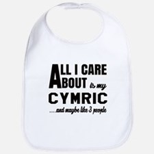 All I care about is my Cymric Bib
