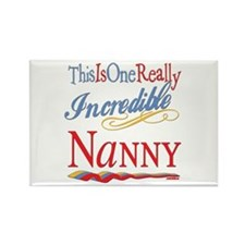 Incredible Nanny Rectangle Magnet