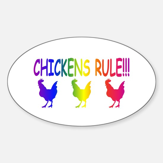 Chickens Rule Sticker (Oval)