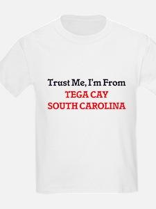 Trust Me, I'm from Tega Cay South Carolina T-Shirt