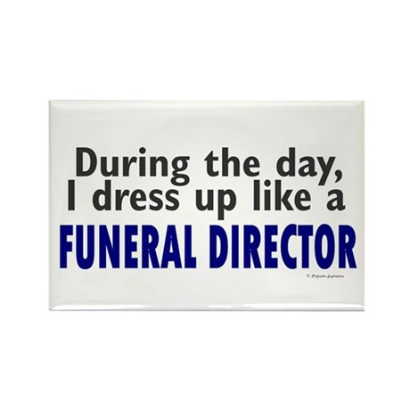 Dress Up Like A Funeral Director Rectangle Magnet