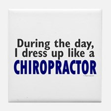 Dress Up Like A Chiropractor Tile Coaster