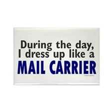 Dress Up Like A Mail Carrier Rectangle Magnet