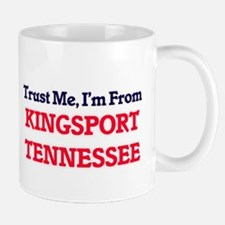 Trust Me, I'm from Kingsport Tennessee Mugs
