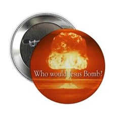 Button - Who would Jesus Bomb
