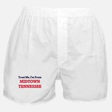 Trust Me, I'm from Midtown Tennessee Boxer Shorts