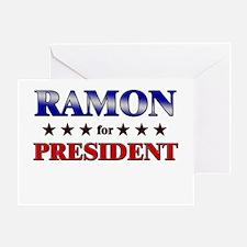 RAMON for president Greeting Card