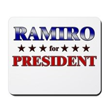 RAMIRO for president Mousepad