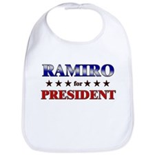 RAMIRO for president Bib