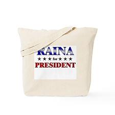 RAINA for president Tote Bag