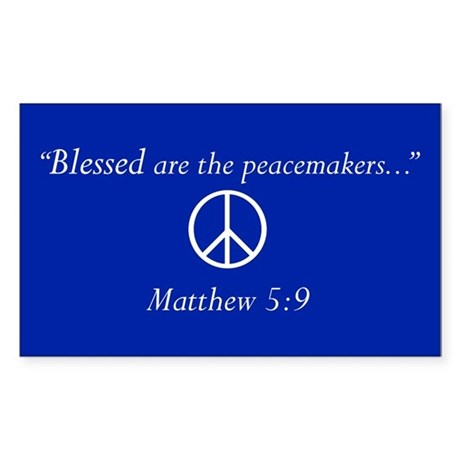 """""""Blessed are the peacemakers..."""" Blue Sticker"""