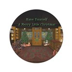 """Have Yourself A Merry Little Christmas 3.5"""" Butto"""