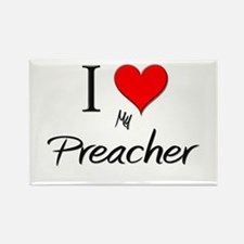 I Love My Preacher Rectangle Magnet