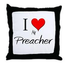 I Love My Preacher Throw Pillow